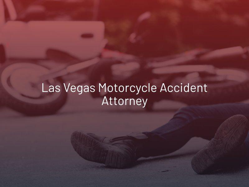 Las Vegas Motorcycle Accident Attorney