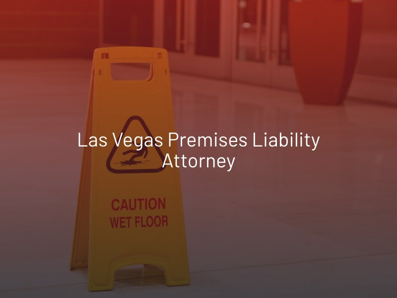 Las Vegas Premises Liability Attorney
