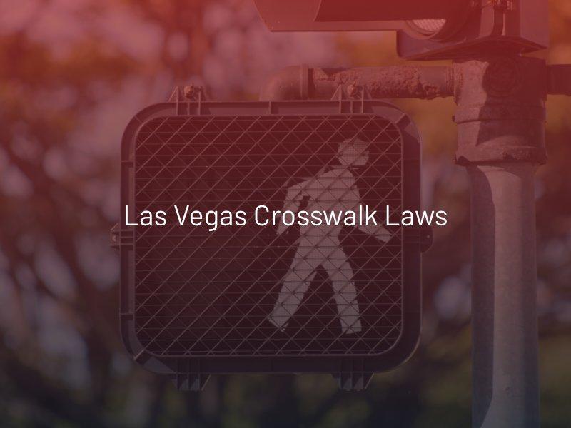 Las Vegas Crosswalk Laws